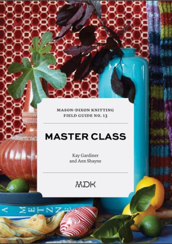 Mason-Dixon Knitting Field Guide No. 13 Master Class-재입고
